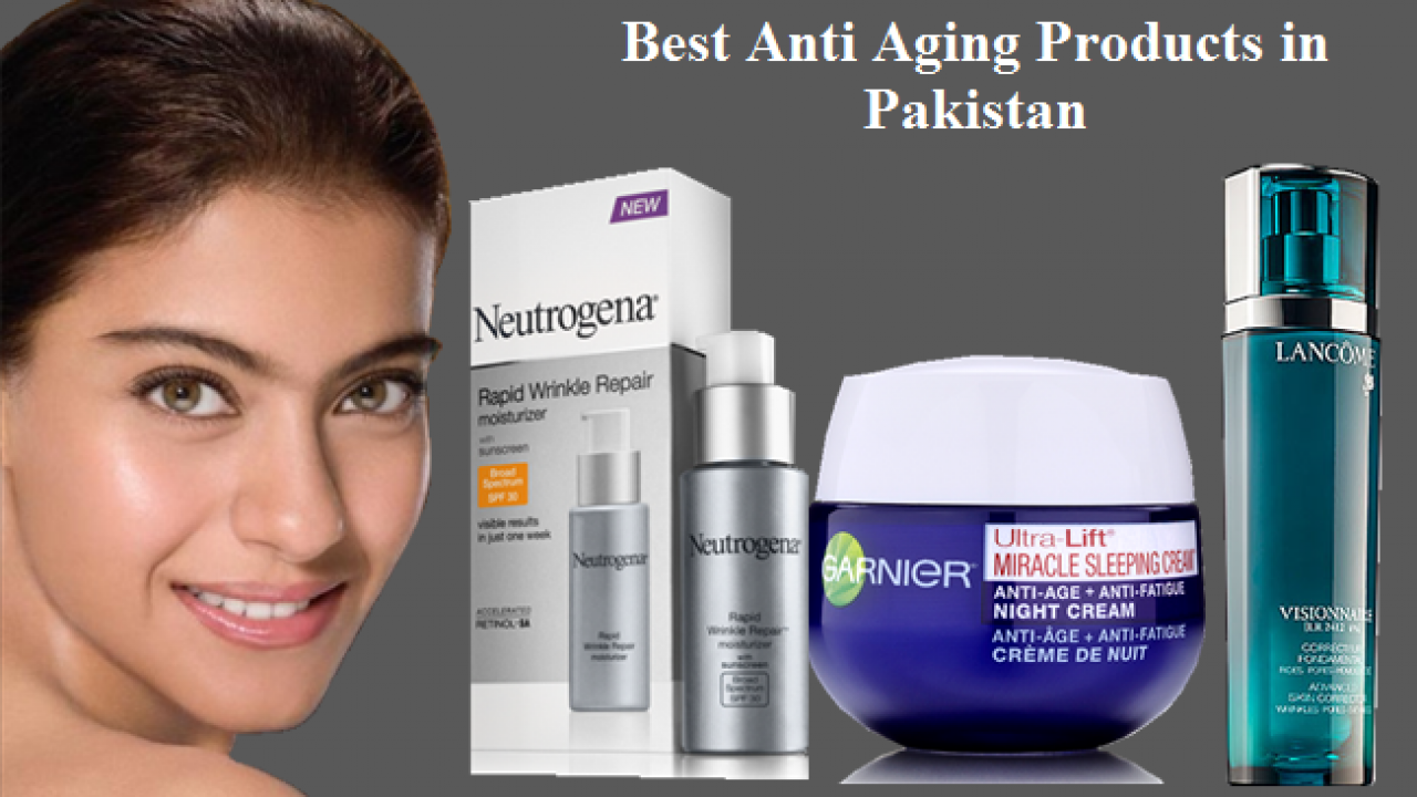 Best Anti Aging Products In Pakistan Online Shopping In Karachi