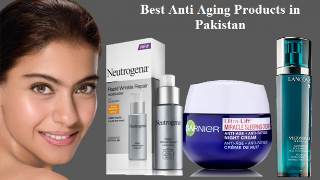 Best Anti Aging Products in Pakistan