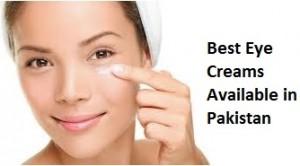 Best Eye Creams Available in Pakistan