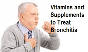 Vitamins and Supplements to Treat Bronchitis