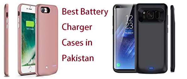 Best Battery Charger Cases in Pakistan