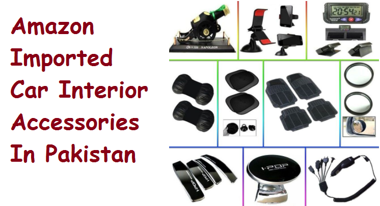 Amazon Imported Car Interior Accessories In Pakistan Online
