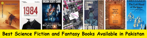 Best Science Fiction and Fantasy Books Available in Pakistan