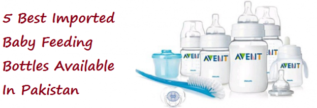 5 Best Imported Baby Feeding Bottles Available In Pakistan