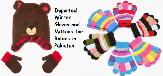 Imported Winter Gloves and Mittens for Babies in Pakistan