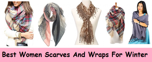 Best Women Scarves And Wraps For Winter