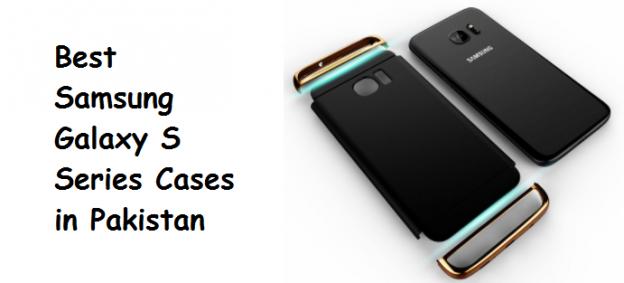 Best Samsung Galaxy S Series Cases in Pakistan