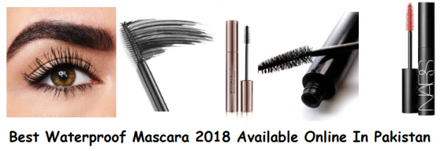 Best Waterproof Mascara 2018 Available Online In Pakistan