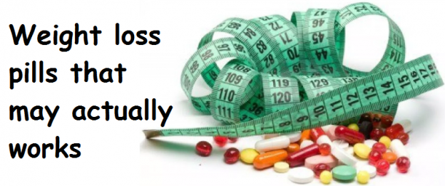 Weight loss pills that may actually works