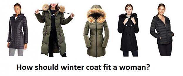 How should winter coat fit a woman?