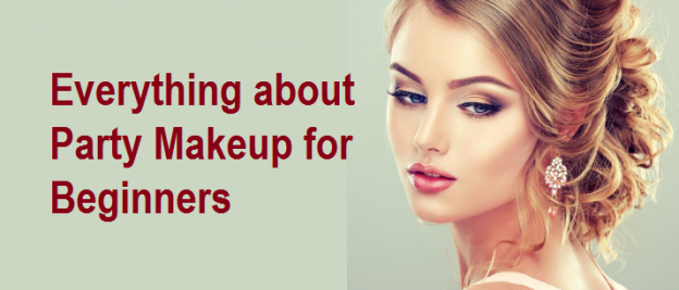 Everything about Party Makeup for Beginners