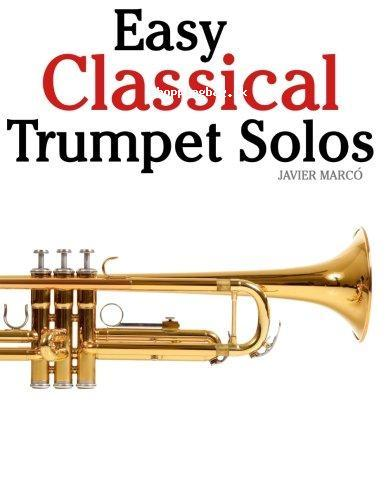 Easy Classical Trumpet Solos Paperback