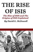 ISIS: The Rise Of ISIS And The Origin