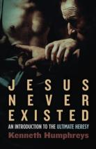 Jesus Never Existed…