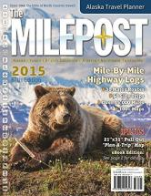 Milepost 2015 Alaska Travel Guide