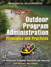 Outdoor Program Administration A Book on Principles and Practices