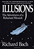 Illusions: The Adventures of a Reluctant Me…